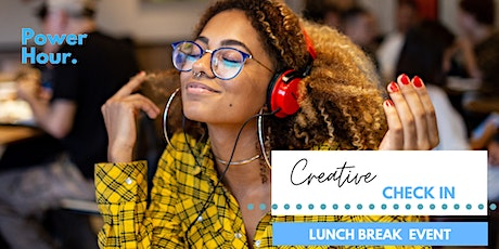 Creative check in - Online lunch time workshop tickets