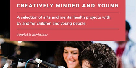 Creatively Minded and Young: join us for an online discussion tickets