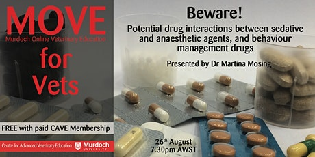 MOVE for Vets - Beware of potential drug interactions tickets
