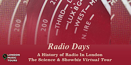 Radio Days – A Virtual Tour tickets