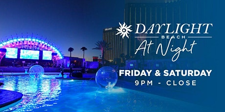 Daylight Beach at Night (TABLE RESERVATIONS ONLY) tickets