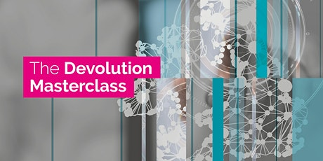 Devolution Masterclass - Virtual Training Session tickets
