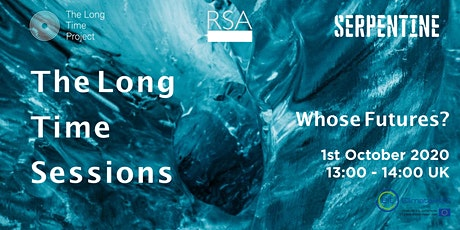 The Long Time Sessions: Whose Futures? tickets