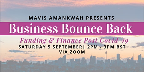 Mavis Amankwah's Business Bounce Back: Funding & Finance Post Covid-19 tickets