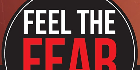 Feel the Fear and Do It Anyway® tickets