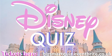 The Big DISNEY Quiz: 13th August tickets
