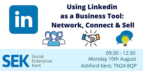 Using LinkedIn as a Business Tool: Network, Connect and Sell tickets
