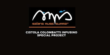 CISTOLA COLOMBATTI INFUSINO  @ SABINA MUSIC SUMMER - PALAZZO FORANI biglietti