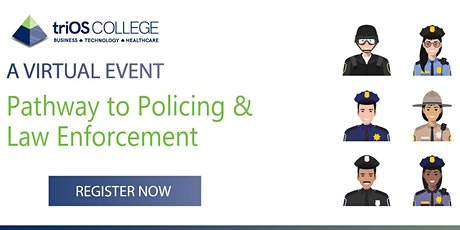 Pathway to Policing and Law Enforcement tickets