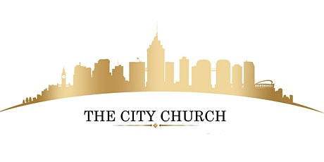 THE CITY CHURCH SERVICES tickets