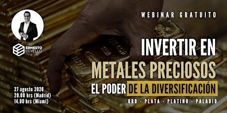 WEBINAR - INVERTIR EN METALES PRECIOSOS   EL PODER DE LA DIVERSIFICACIÓN entradas