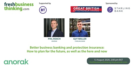 Better business banking&protection insurance:How to plan for the future&now tickets