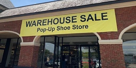 The WareHouse Store - Pop-Up Shoe Store Final Weekend tickets
