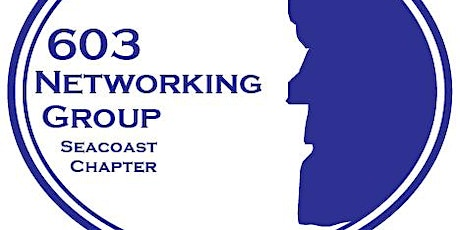 603 Networking: Seacoast Virtual (8/10) - 5:30PM tickets