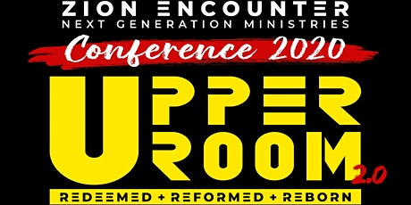 ZION ENCOUNTER - 3-Day CONFERENCE 2020 - UpperRoom 2.0 tickets