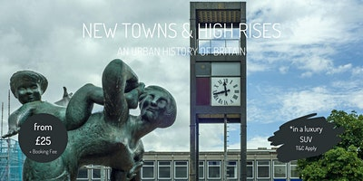 New Towns and High Rises : an urban history of Bri