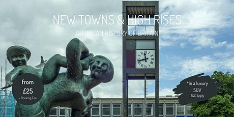 New Towns and High Rises : an urban history of Britain tickets