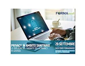 PRIVACY IN AMBITO SANITARIO LE ISPEZIONI DEL GARANTE DELLA PRIVACY IN AZIEN biglietti