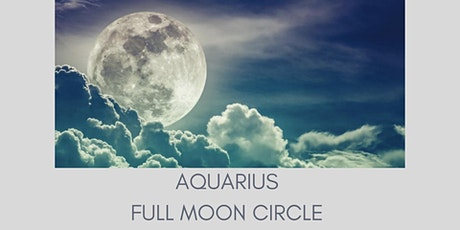 AQUARIUS FULL MOON CIRCLE tickets