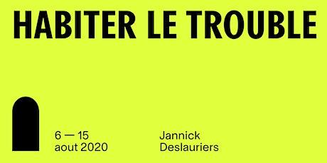 Exposition individuelle de Jannick Deslauriers billets