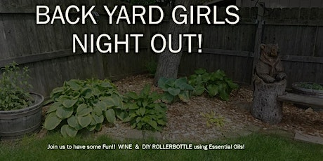 Back Yard Girls Night Out! tickets