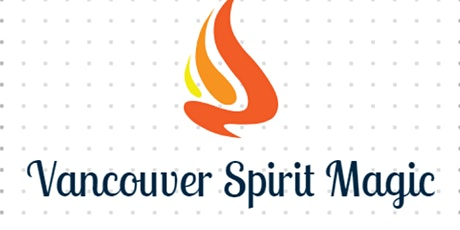 Secret Vancouver Spirit Magic Ceremony Signup tickets