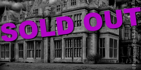 SOLD OUT Revesby Abbey Lincolnshire Ghost Hunt Paranormal Eye UK tickets