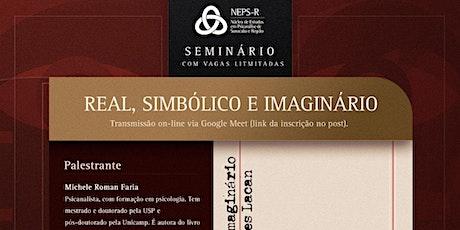 O real, o simbólico e o imaginário do ensino de Jacques Lacan ingressos
