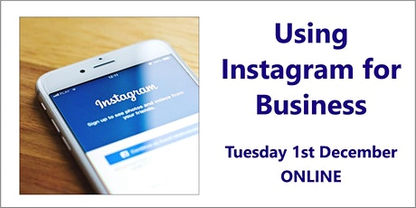 Using Instagram for Business – 1st December, Online tickets