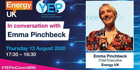 YEP Forum In Conversation With…Energy UK Chief Exec Emma Pinchbeck tickets