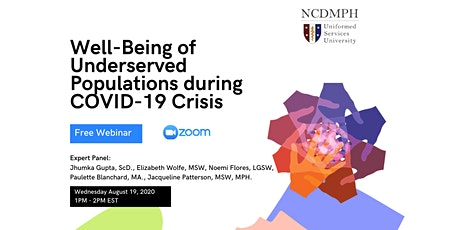 Well-Being of Underserved Populations during COVID-19 Crisis tickets