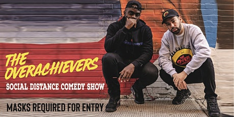 The Overachievers Social Distance Comedy Show tickets