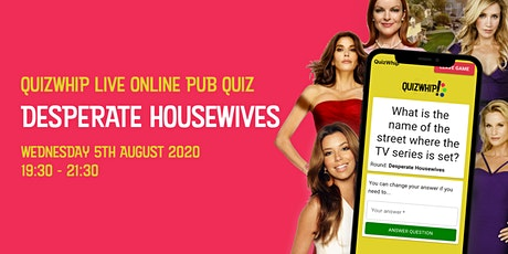 Desperate Housewives - Live Online Pub Quiz from QuizWhip tickets