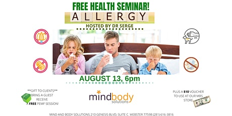Allergy! FREE Health Seminar Hosted by Dr Serge tickets