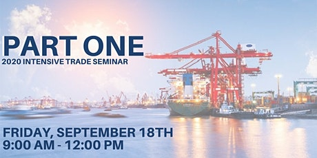 PART ONE - 9/18 - Morning Session -  2020 Virtual Intensive Trade Seminar tickets