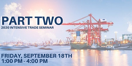 PART TWO - 9/18 - Afternoon Session -  2020 Virtual Intensive Trade Seminar tickets