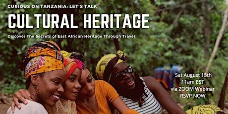 Let's Talk: Cultural Heritage + Tanzania tickets