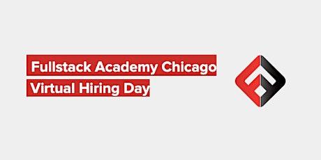 Fullstack Academy Chicago's Hiring Day (Online Event) tickets