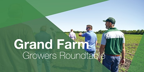 Grand Farm Grower's Roundtables: Farm of the Future Design Webinar tickets