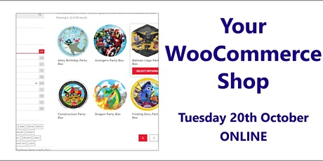Your WooCommerce Shop – 22nd October, online tickets