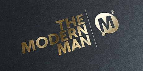 "The Modern Man: ""Embracing Challenge"" tickets"