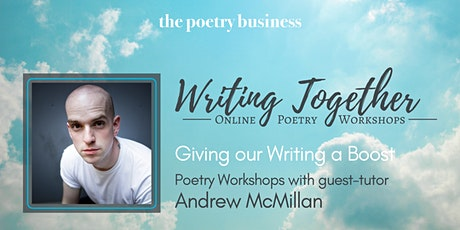 Writing Together: Poetry Writing Workshop with Andrew McMillan tickets