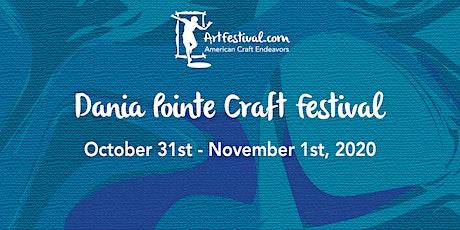 The Dania Pointe Craft Festival tickets