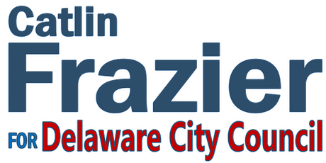 Virtual Town Hall - Catlin Frazier for Delaware City Council At-Large tickets