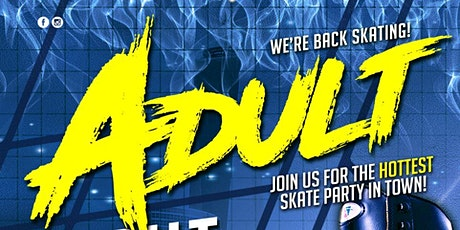 Adult Night Skate Sunday 8/9/2020 tickets