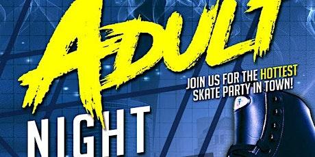 Adult Night Skate Thursday 8/6/2020 at Skateland tickets