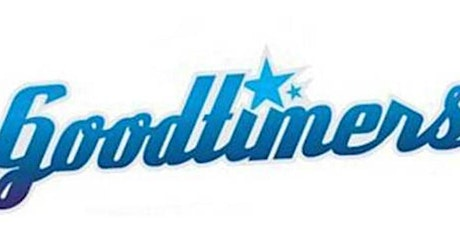 """Goodtimers """"Welcome Back"""" Day/Evening Party tickets"""