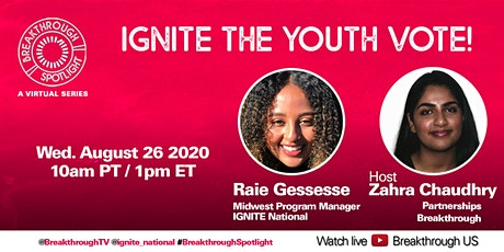 Breakthrough Spotlight: Ignite the Youth Vote! tickets