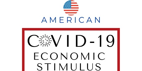 Community Conversation: American COVID-19 Economic Stimulus & Relief tickets