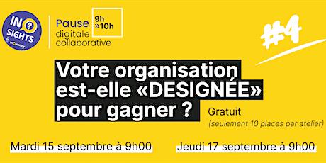 #4 VOTRE ORGANISATION EST-ELLE « DESIGNÉE » POUR GAGNER ? billets